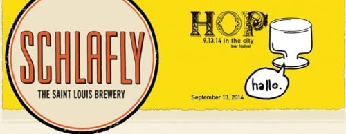 THE 16TH ANNUAL HOP IN THE CITY BEER FESTIVAL The Schlafly Tap Room 2100 Locust St. (at 21st) St. Louis, MO 63103 314-241-BEER x1